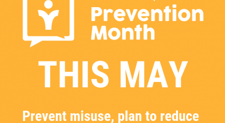 May is Medication Dependence Prevention Month